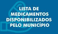 Lista de medicamentos fornecidos pelo Municipio